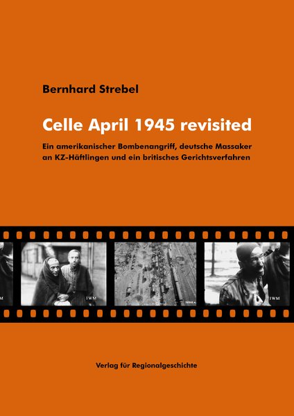 Celle April 1945 revisited